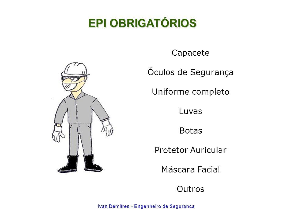 EPI OBRIGATÓRIOS Capacete Óculos de Segurança Uniforme completo Luvas