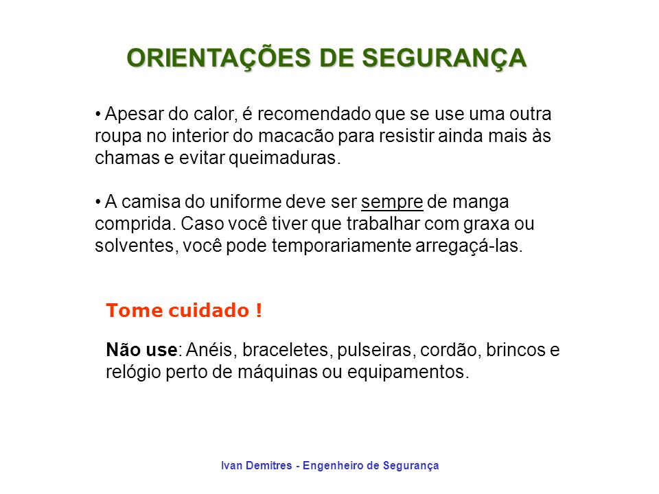 ORIENTAÇÕES DE SEGURANÇA