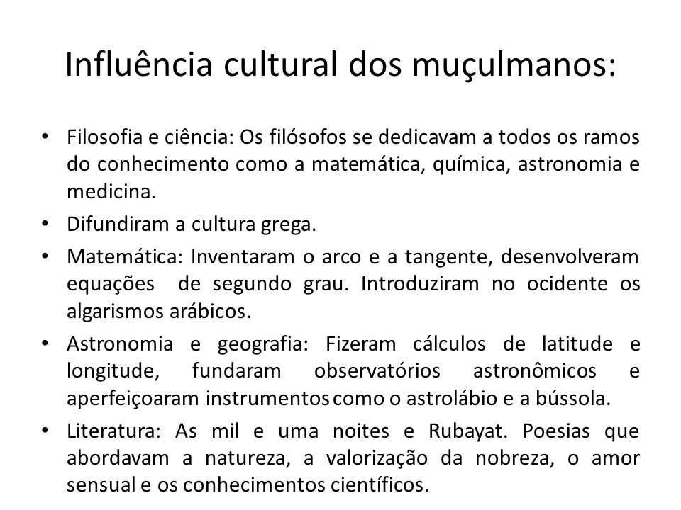 Influência cultural dos muçulmanos: