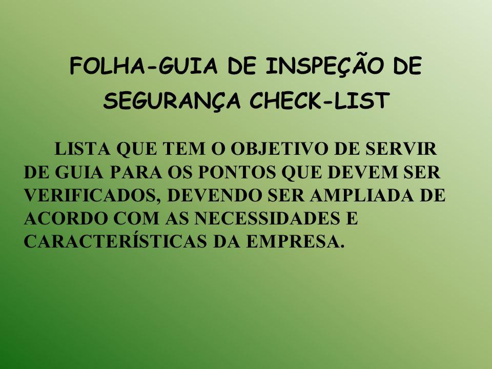 FOLHA-GUIA DE INSPEÇÃO DE SEGURANÇA CHECK-LIST