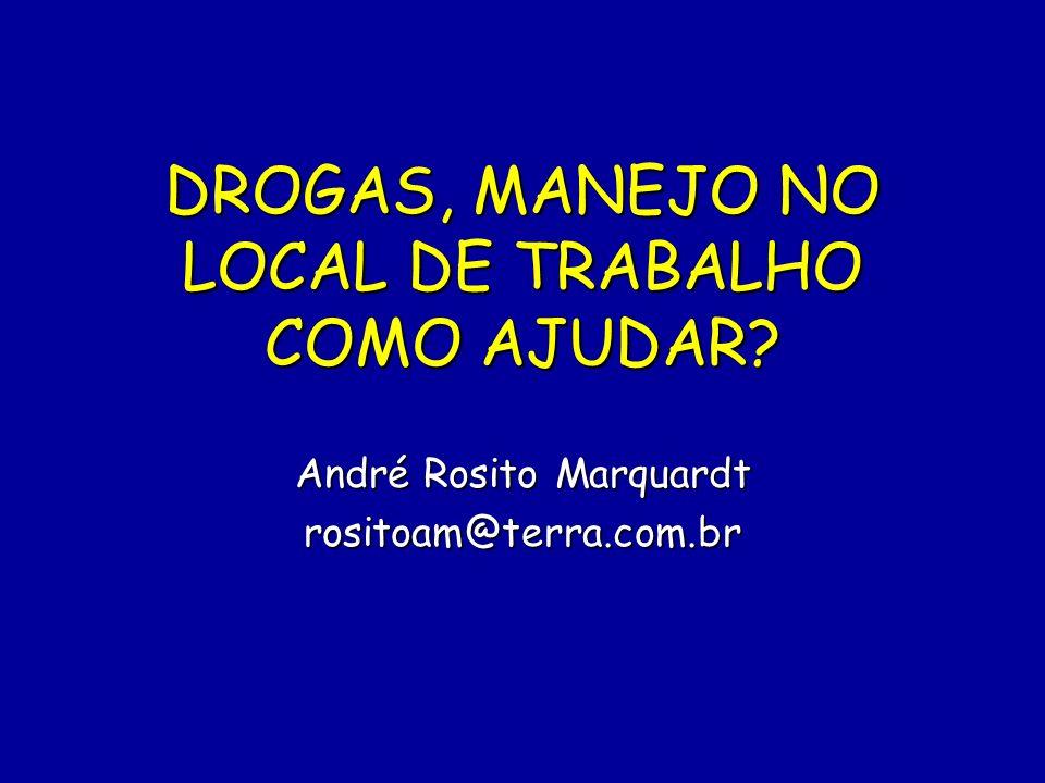 DROGAS, MANEJO NO LOCAL DE TRABALHO COMO AJUDAR