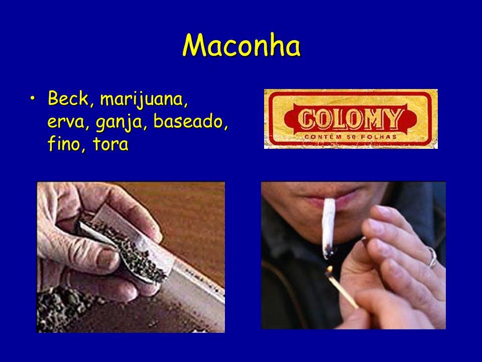 Maconha Beck, marijuana, erva, ganja, baseado, fino, tora