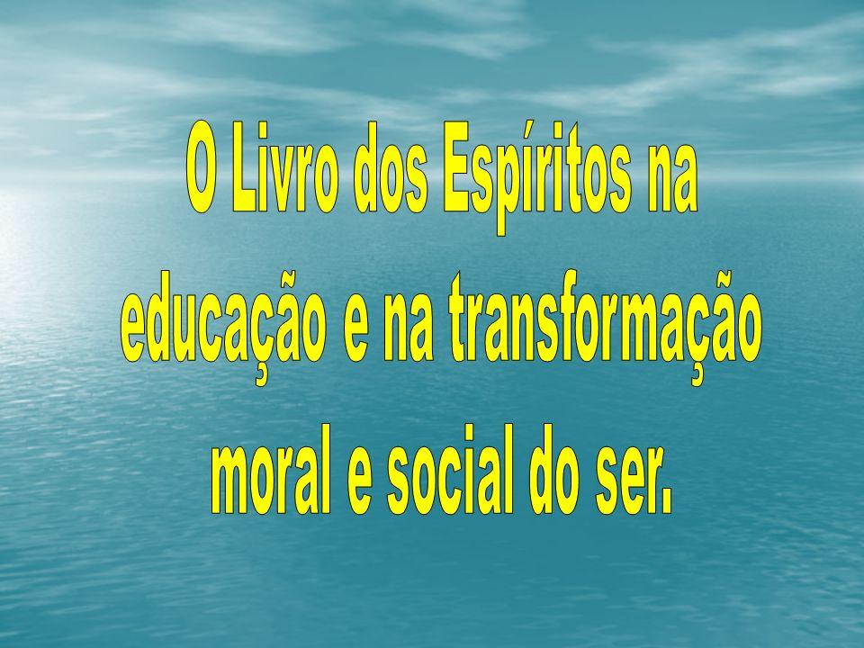 O Livro dos Espíritos na educação e na transformação