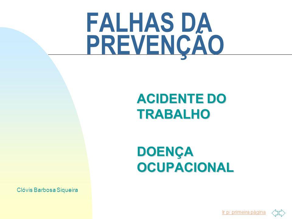 ACIDENTE DO TRABALHO DOENÇA OCUPACIONAL