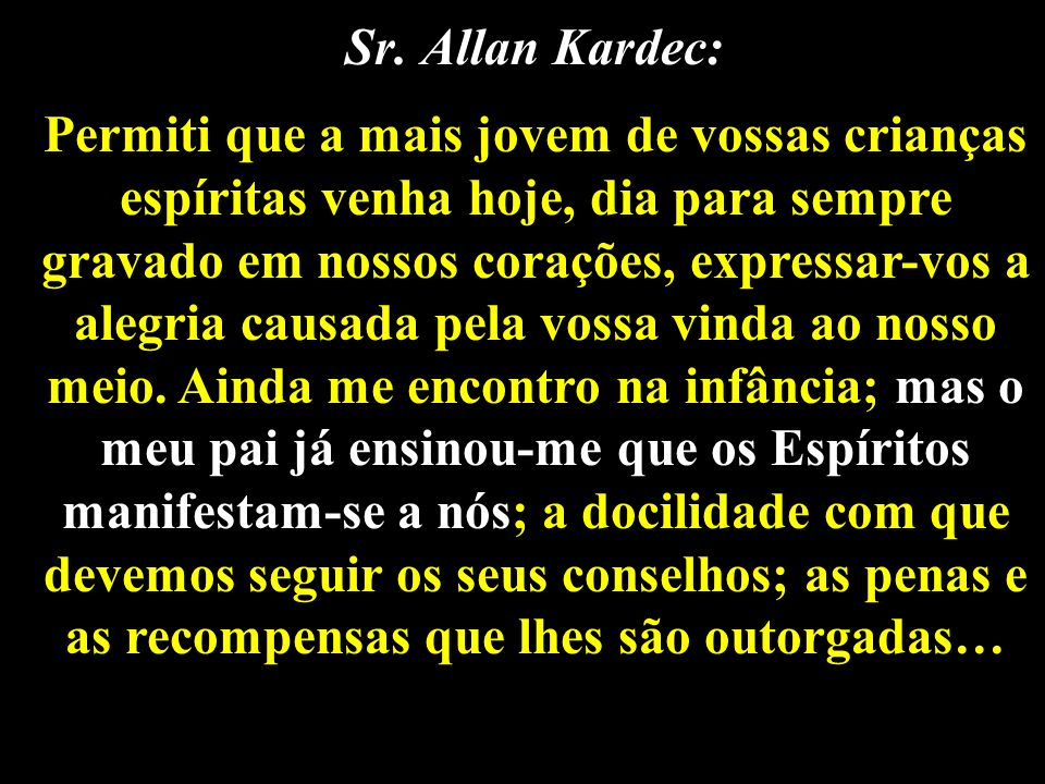 Sr. Allan Kardec: