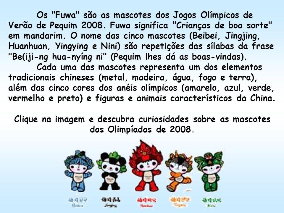 Os Fuwa são as mascotes dos Jogos Olímpicos de Verão de Pequim 2008