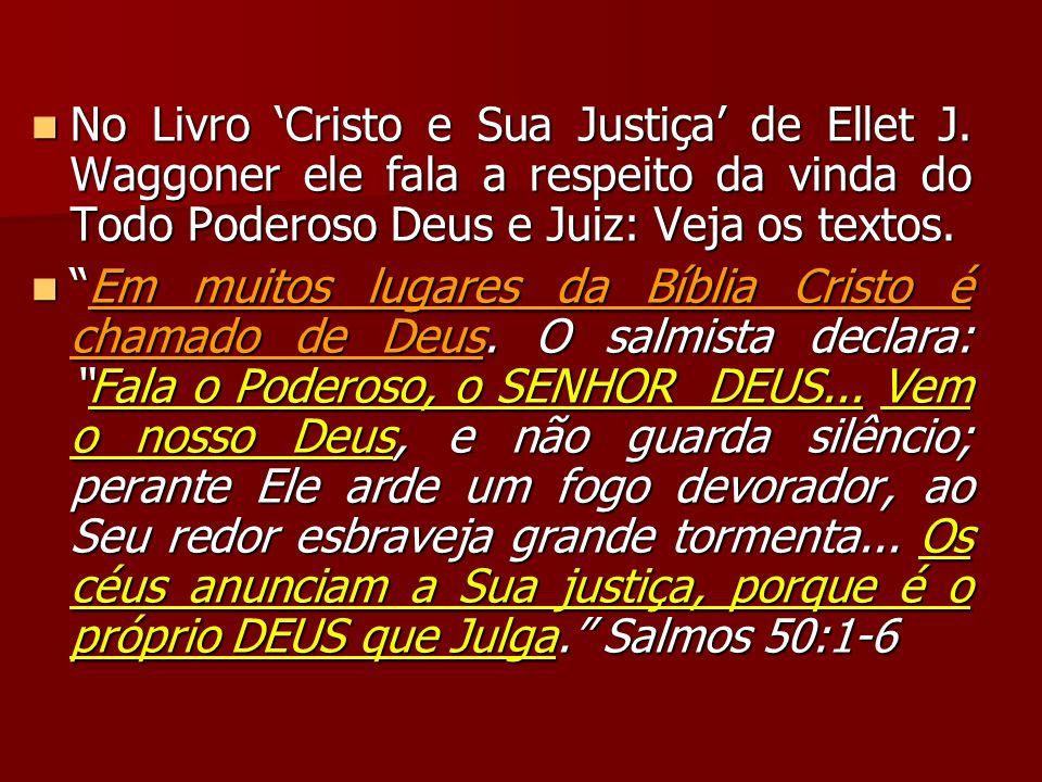 No Livro 'Cristo e Sua Justiça' de Ellet J