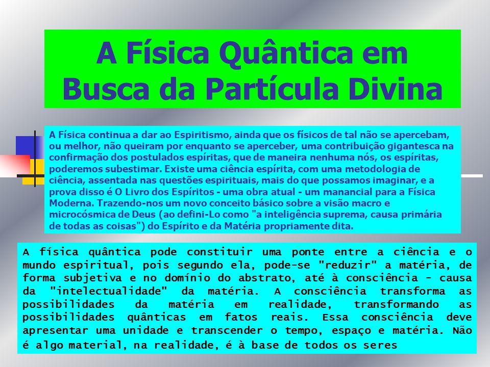 A Física Quântica em Busca da Partícula Divina