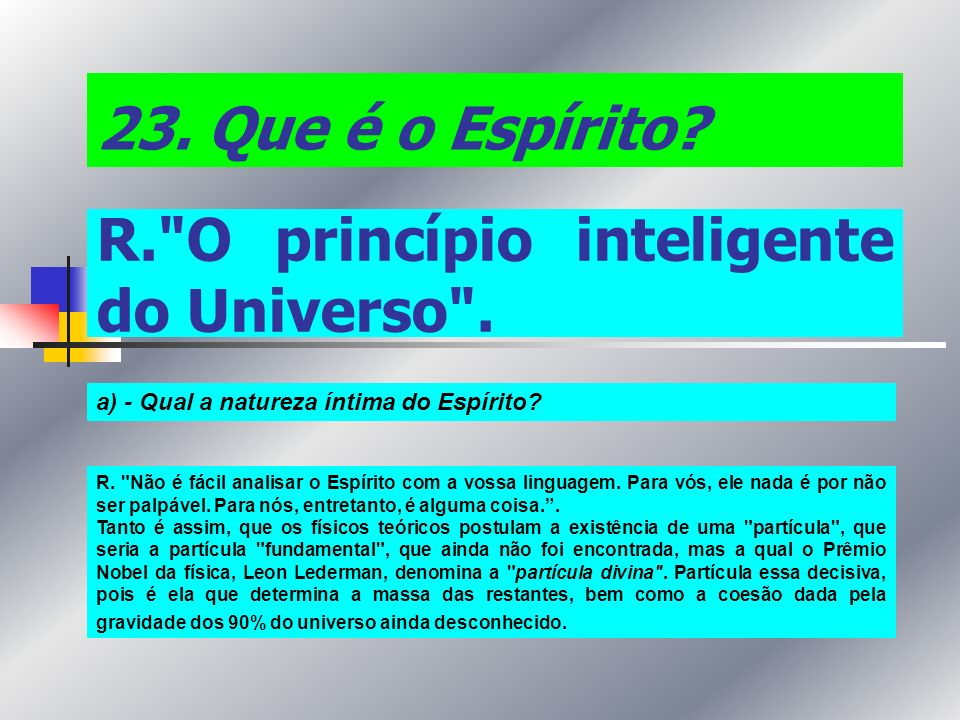 R. O princípio inteligente do Universo .