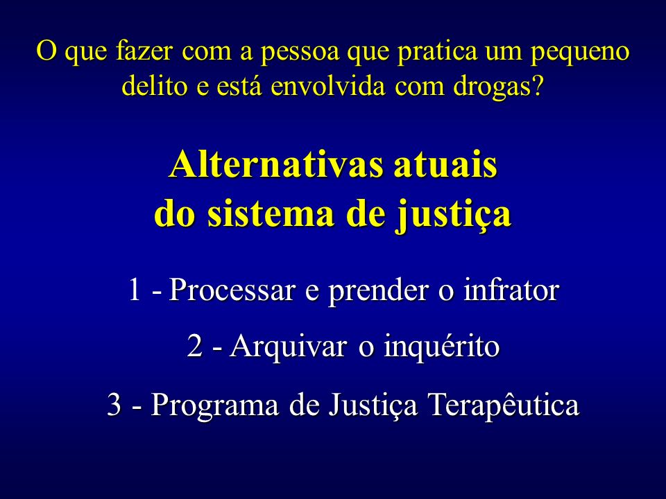 Alternativas atuais do sistema de justiça