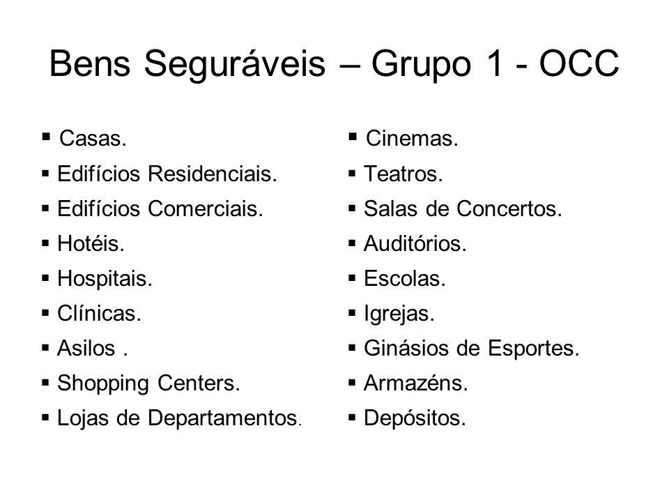 Bens Seguráveis – Grupo 1 - OCC