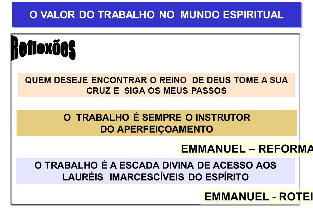 Reflexões EMMANUEL – REFORMADOR EMMANUEL - ROTEIRO