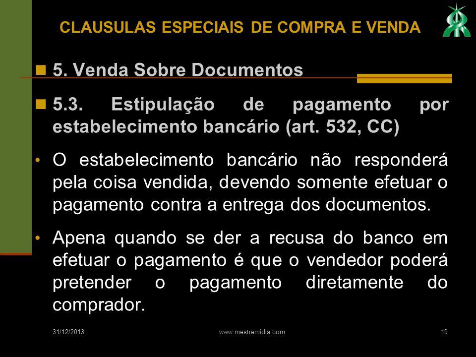 CLAUSULAS ESPECIAIS DE COMPRA E VENDA