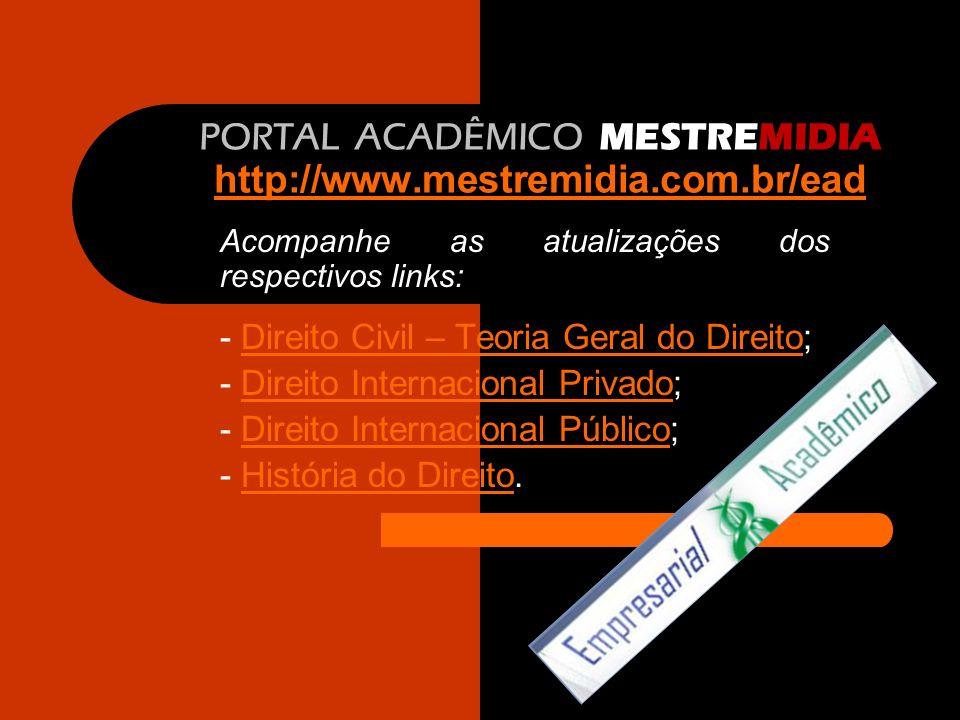 PORTAL ACADÊMICO MESTREMIDIA http://www.mestremidia.com.br/ead