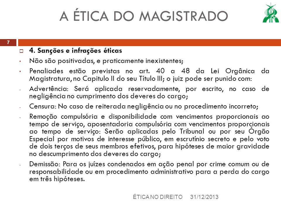 A ÉTICA DO MAGISTRADO 4. Sanções e infrações éticas