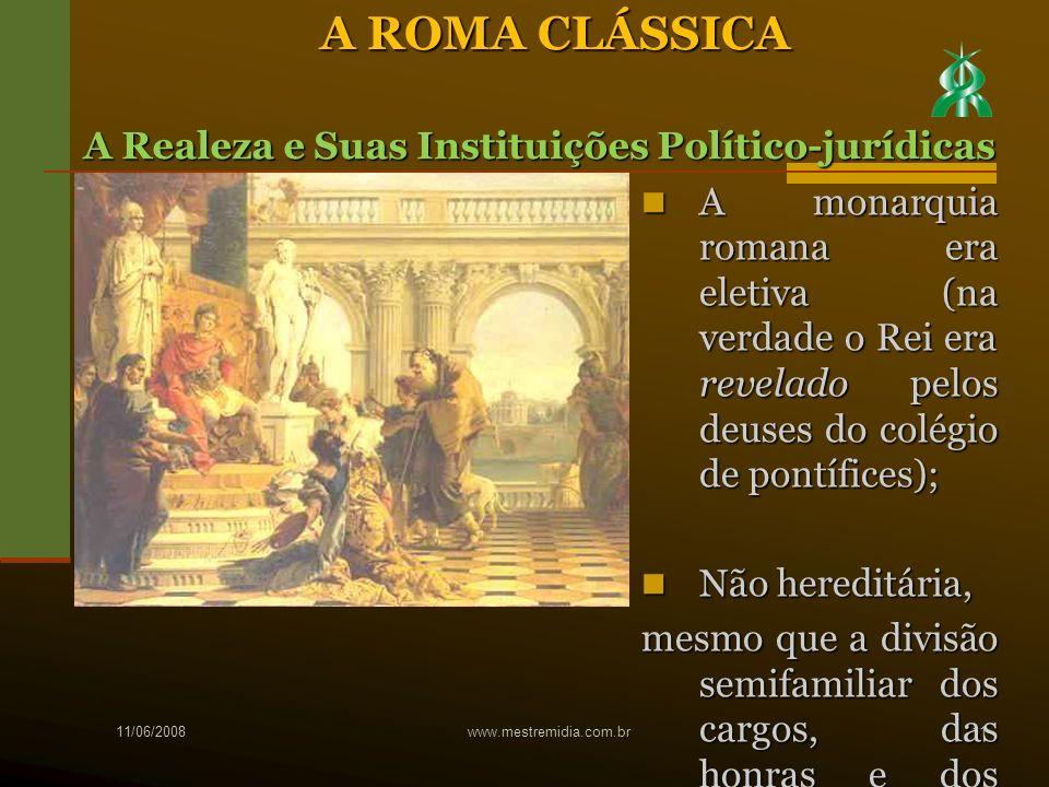 A ROMA CLÁSSICA A Realeza e Suas Instituições Político-jurídicas