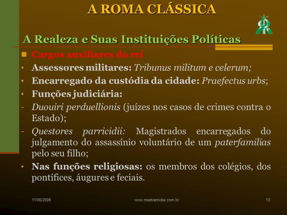 A ROMA CLÁSSICA A Realeza e Suas Instituições Políticas