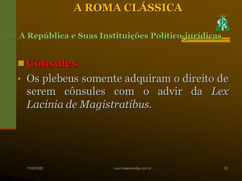 A ROMA CLÁSSICA Cônsules
