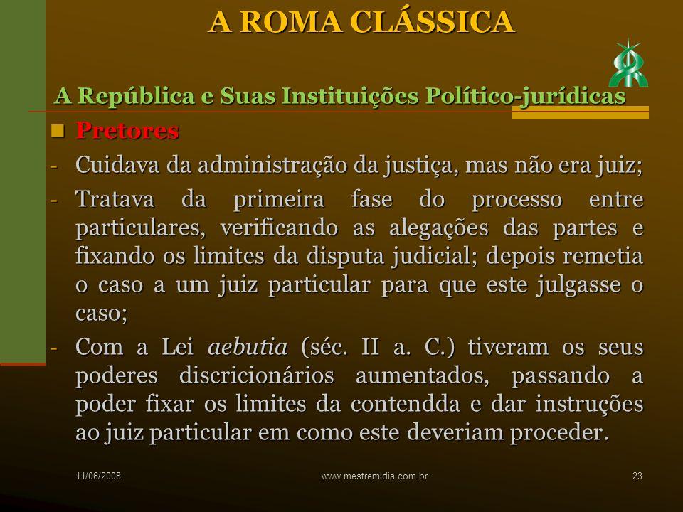 A ROMA CLÁSSICA Pretores