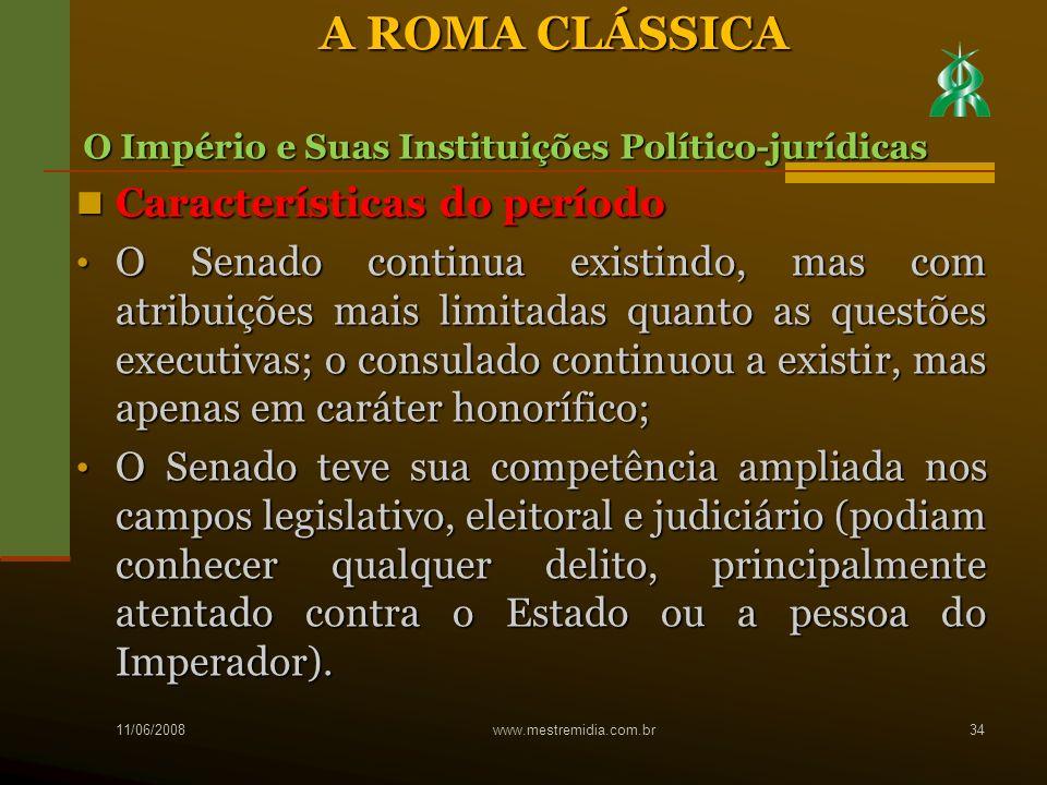 A ROMA CLÁSSICA Características do período