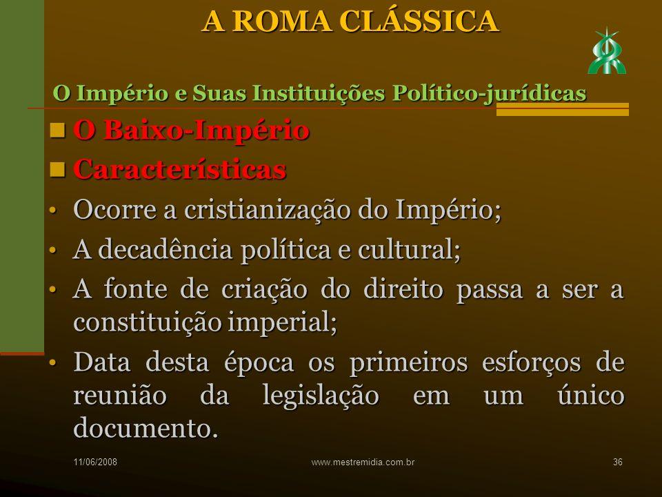 A ROMA CLÁSSICA O Baixo-Império Características