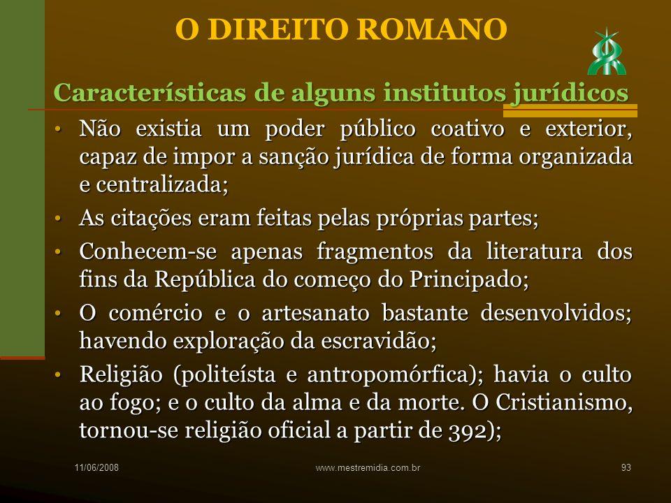 O DIREITO ROMANO Características de alguns institutos jurídicos