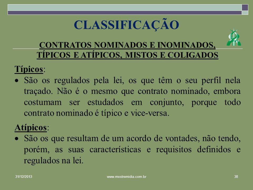 CLASSIFICAÇÃO Típicos: