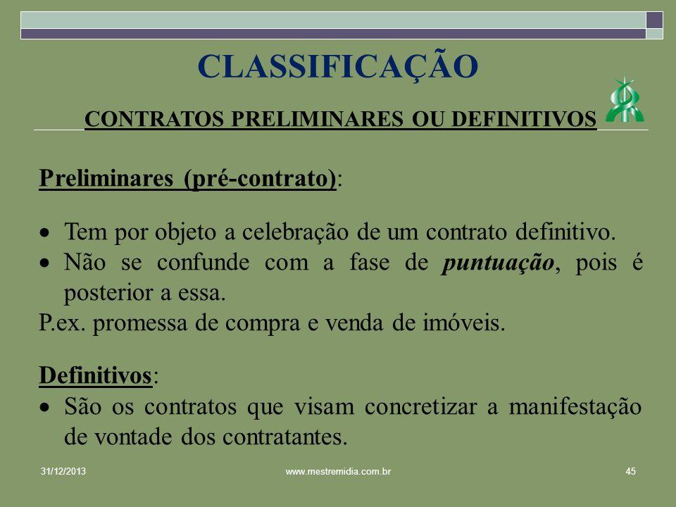 CONTRATOS PRELIMINARES OU DEFINITIVOS