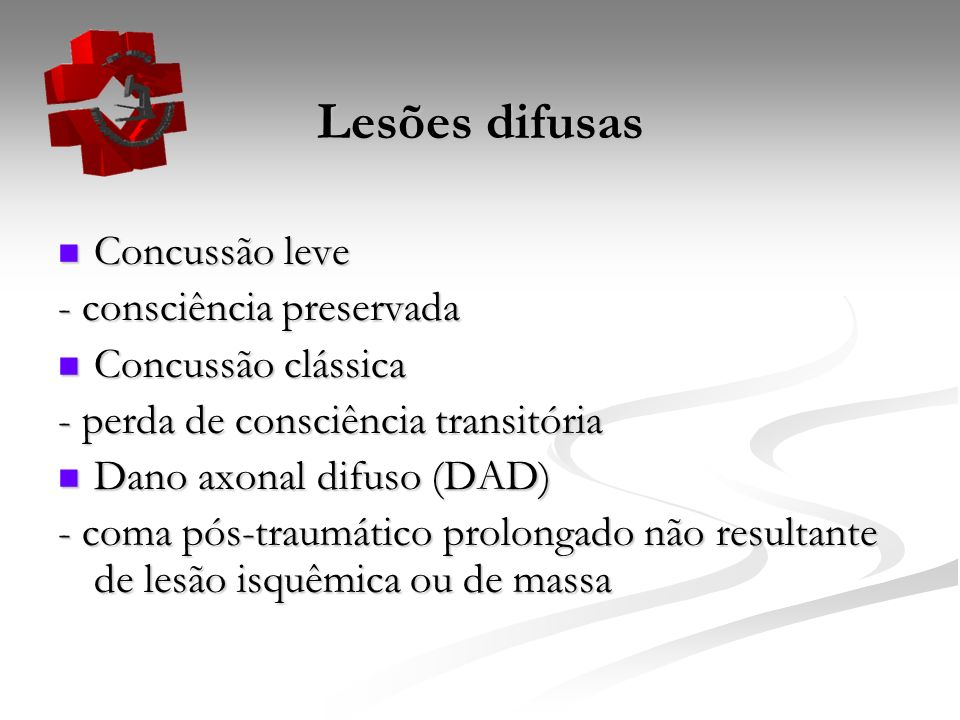 Lesões difusas Concussão leve - consciência preservada