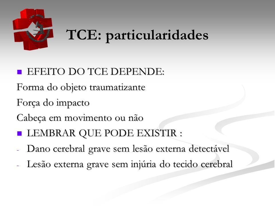 TCE: particularidades
