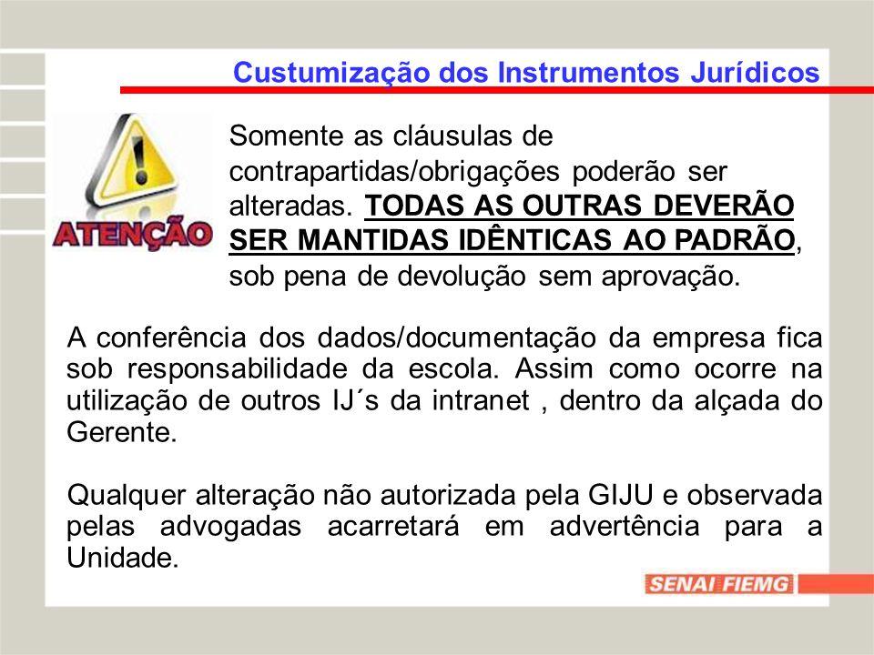 Custumização dos Instrumentos Jurídicos