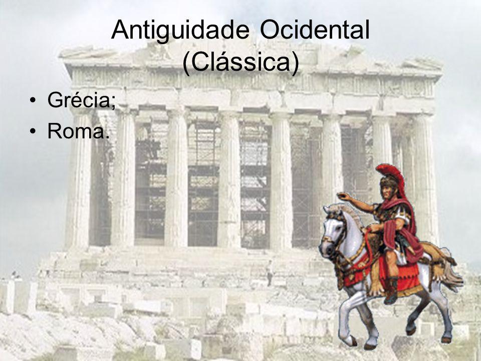 Antiguidade Ocidental (Clássica)