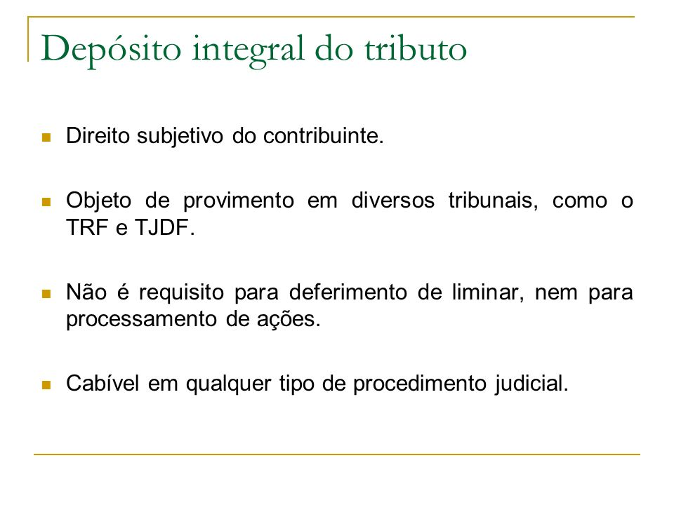 Depósito integral do tributo
