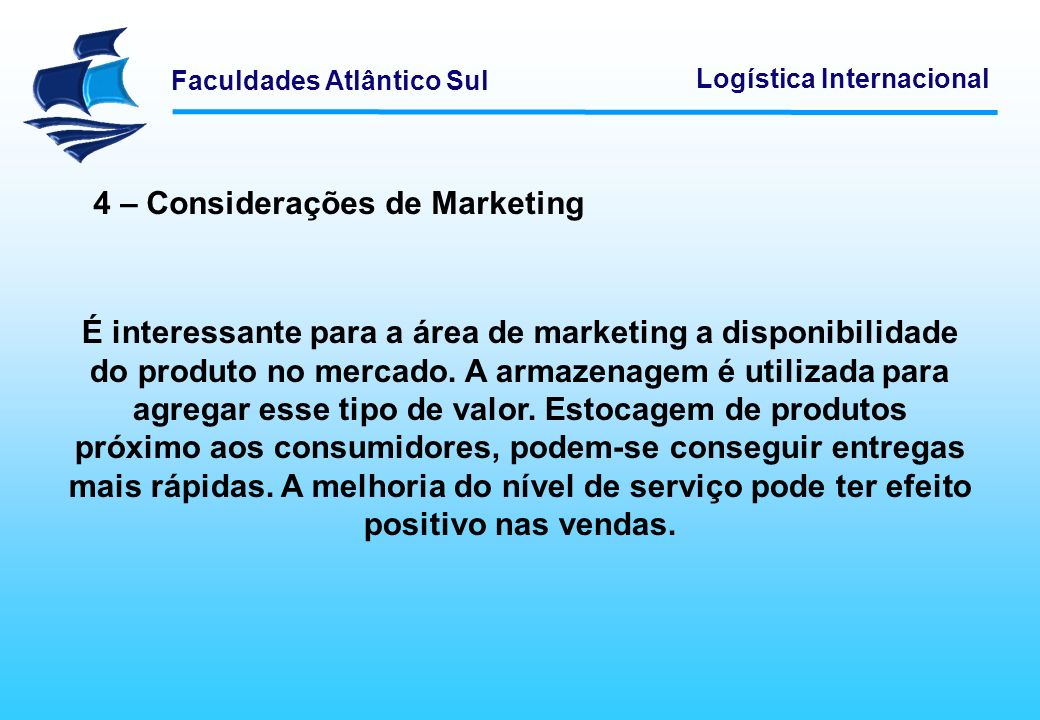 4 – Considerações de Marketing