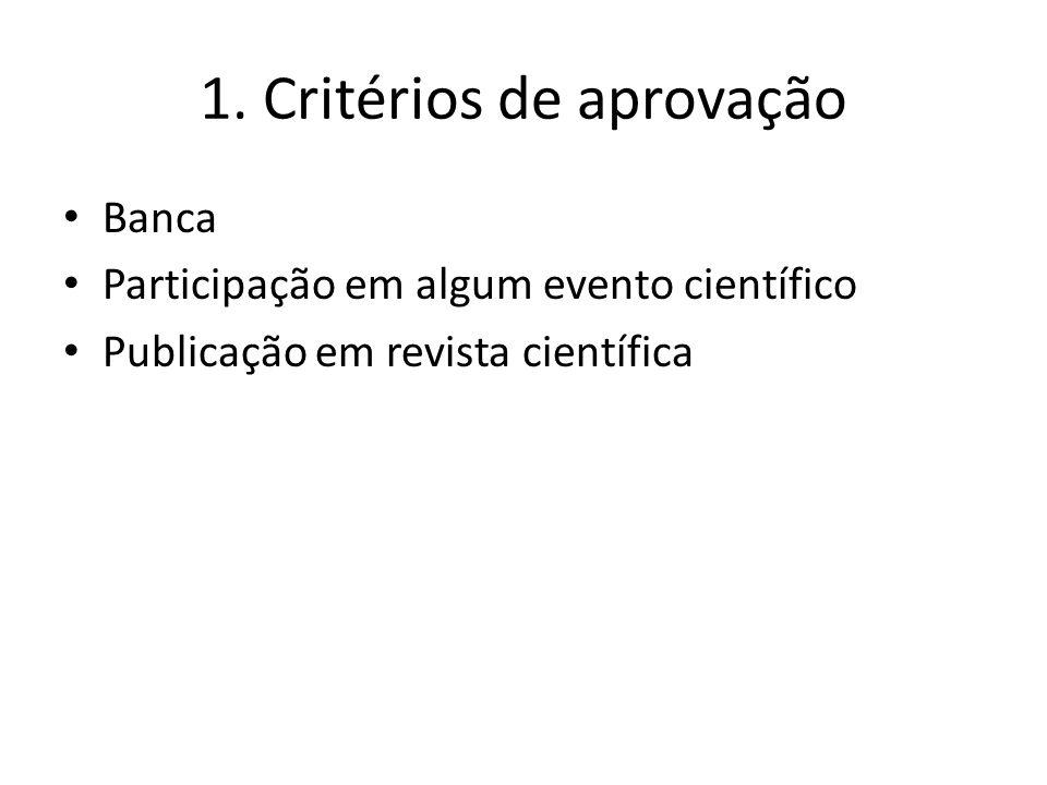 1. Critérios de aprovação
