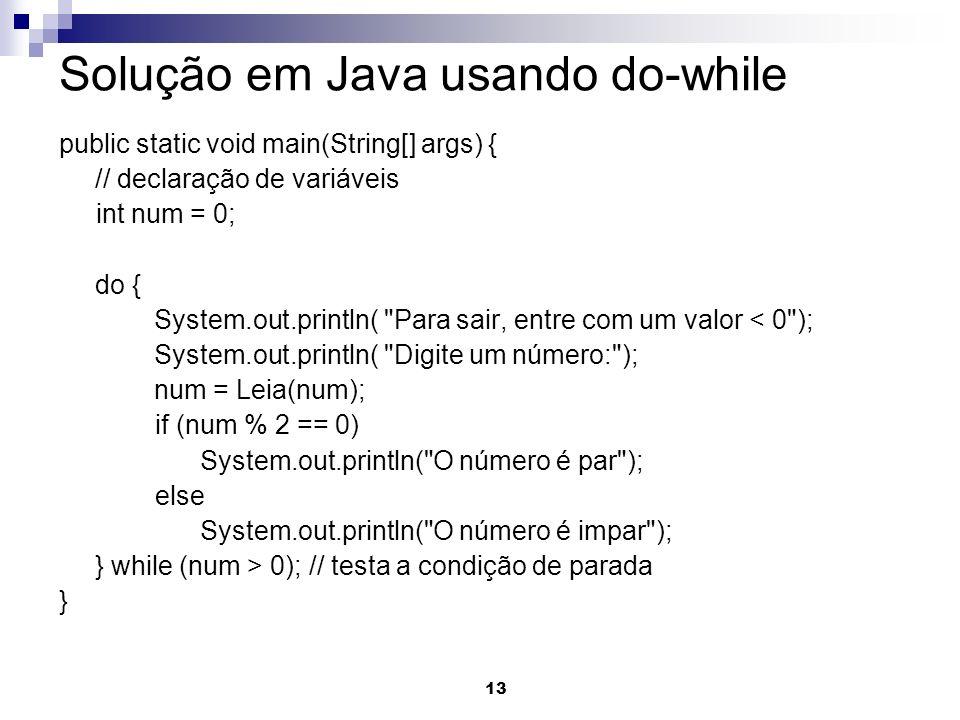 Solução em Java usando do-while