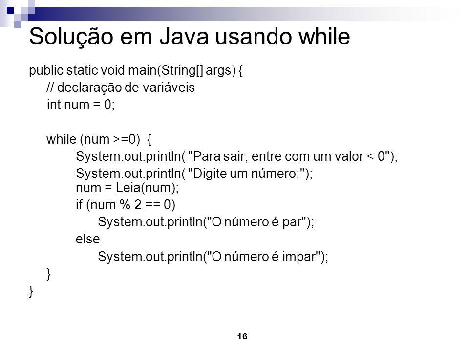 Solução em Java usando while