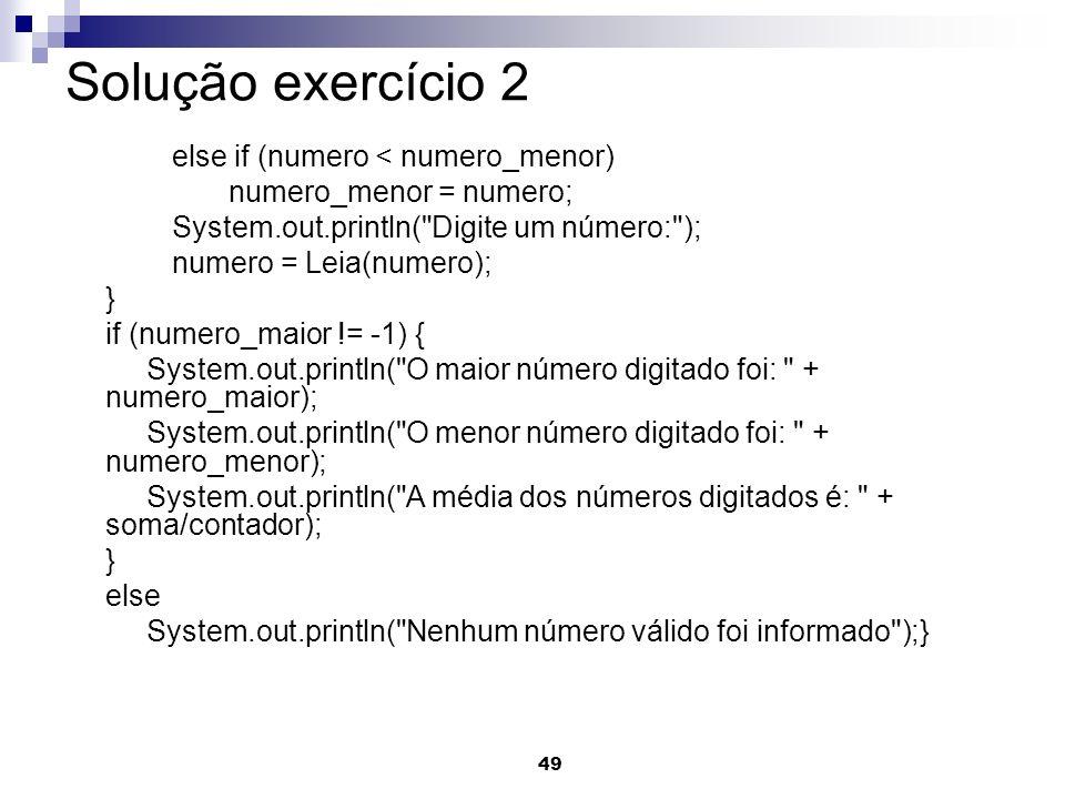 Solução exercício 2 else if (numero < numero_menor)
