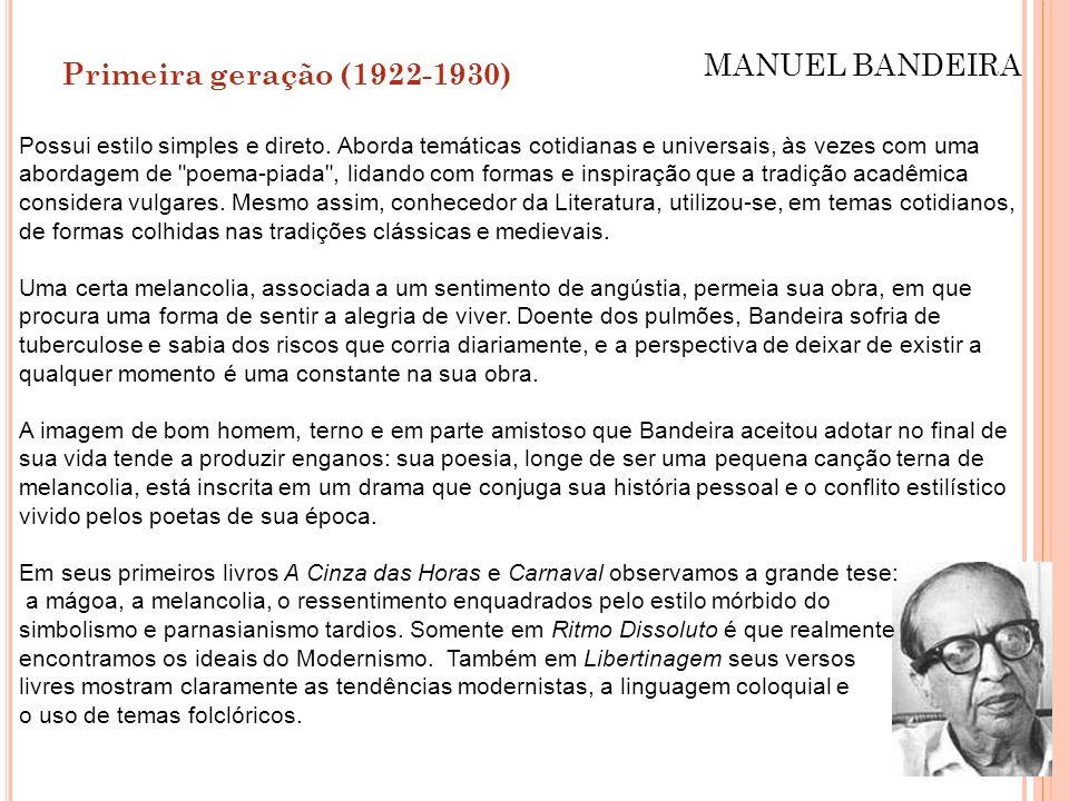 MANUEL BANDEIRA Primeira geração (1922-1930)