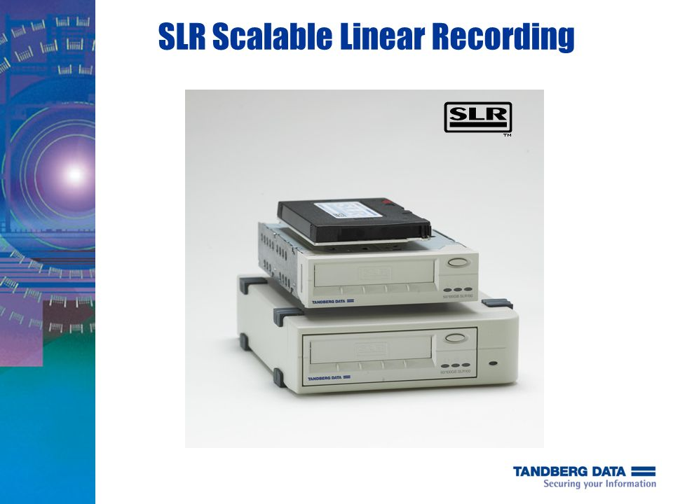 SLR Scalable Linear Recording
