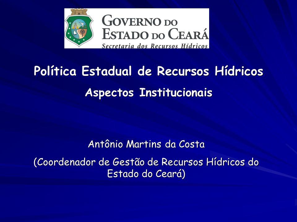 Política Estadual de Recursos Hídricos Aspectos Institucionais