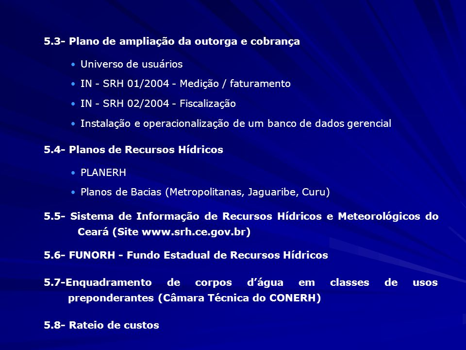 5.3- Plano de ampliação da outorga e cobrança
