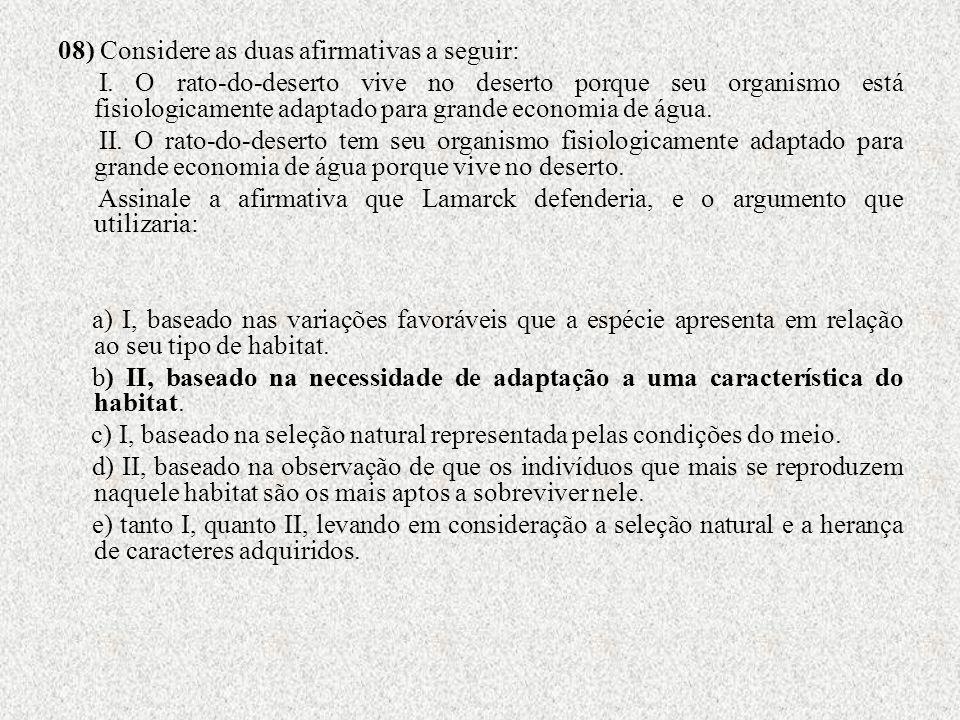08) Considere as duas afirmativas a seguir: