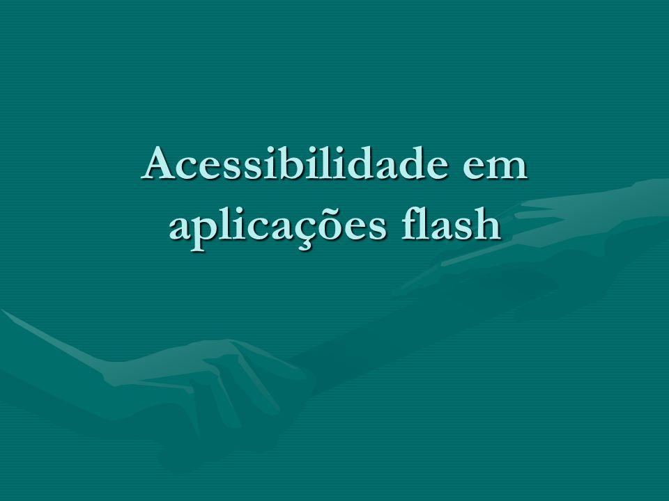 Acessibilidade em aplicações flash