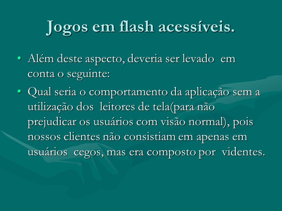 Jogos em flash acessíveis.
