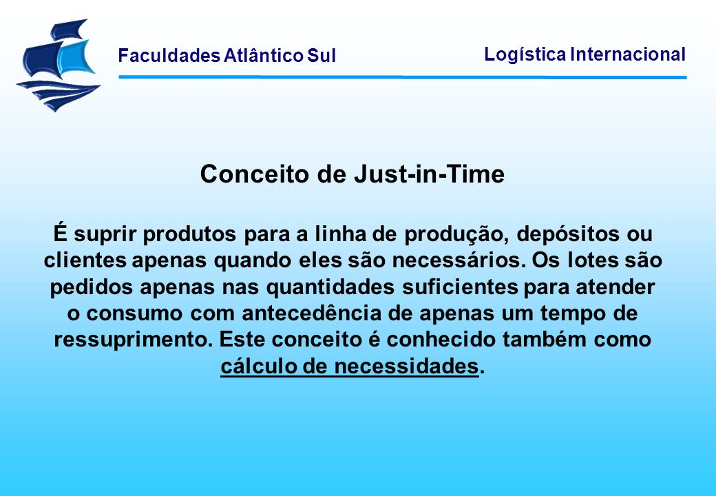 Conceito de Just-in-Time