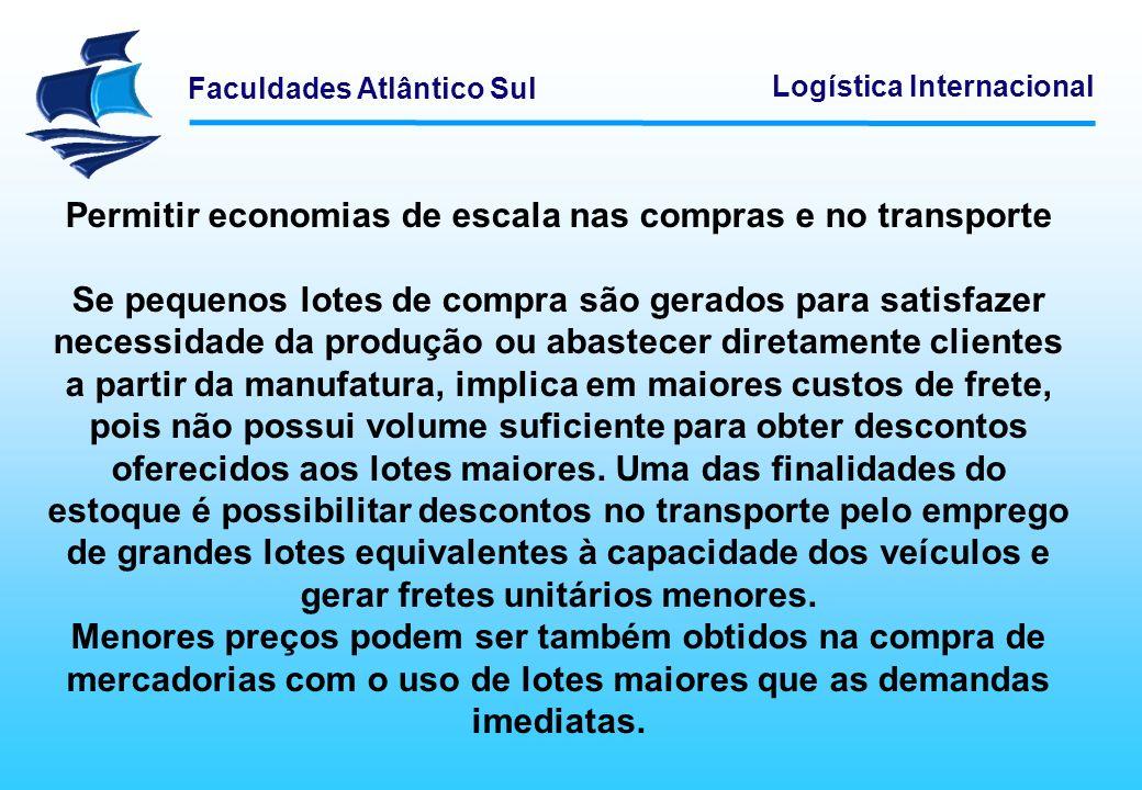 Permitir economias de escala nas compras e no transporte