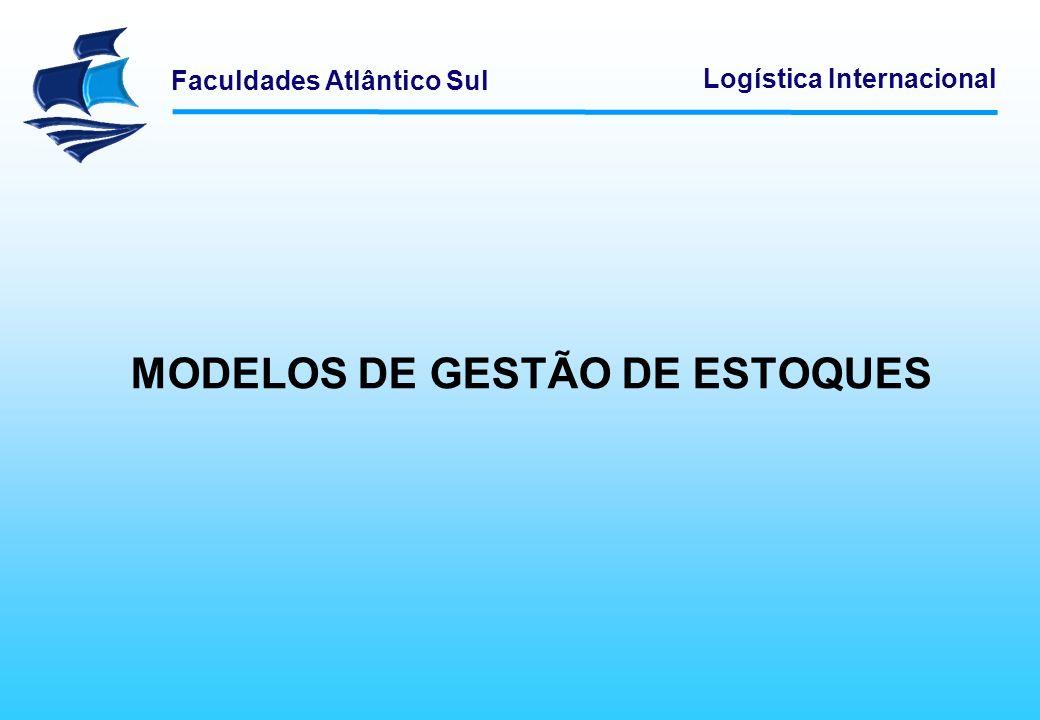 MODELOS DE GESTÃO DE ESTOQUES