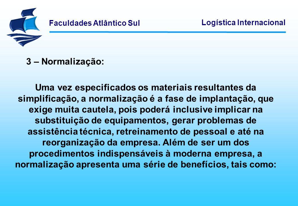 3 – Normalização: