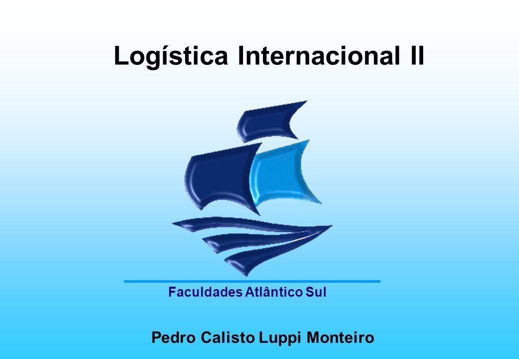 Logística Internacional II Pedro Calisto Luppi Monteiro